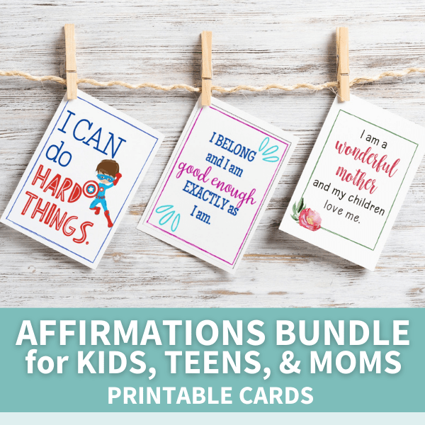 sample affirmation cards from printable set for kids, teens, and moms