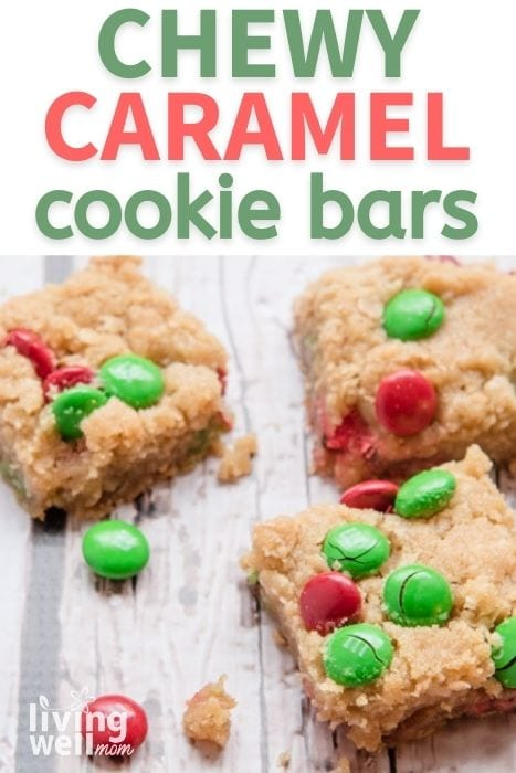 Pinterest image for chewy caramel cookie bars.
