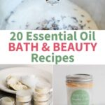 collection of photos essential oil bath and beauty recipes
