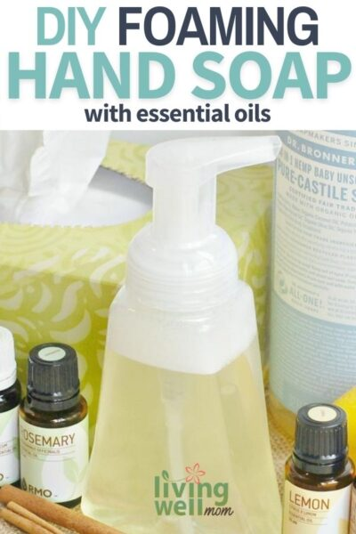 homemade foaming hand soap with essential oils