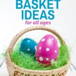 candy-free easter basket ideas for all ages