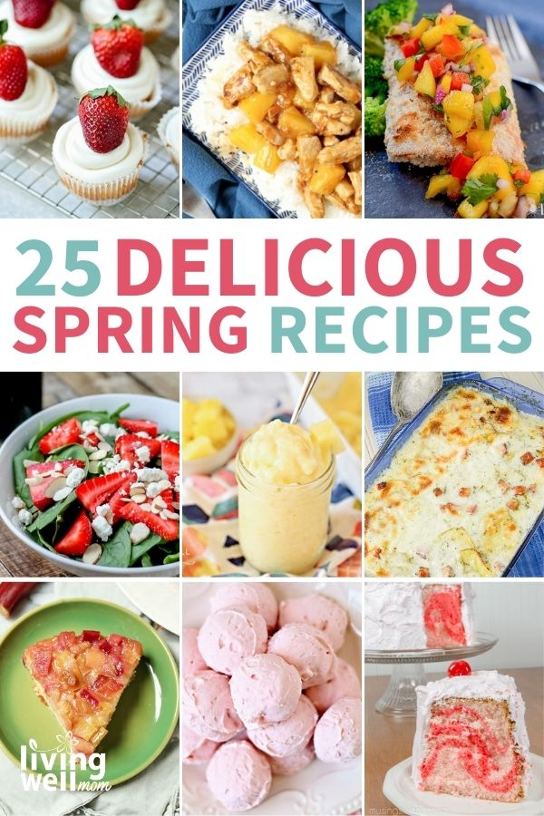 collage of recipe that use fresh spring fruits and veggies