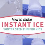 instant ice experiment for kids photo collage