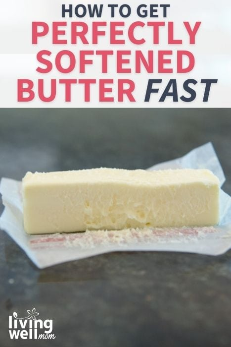 Pinterest image for how to get perfectly softened butter fast.
