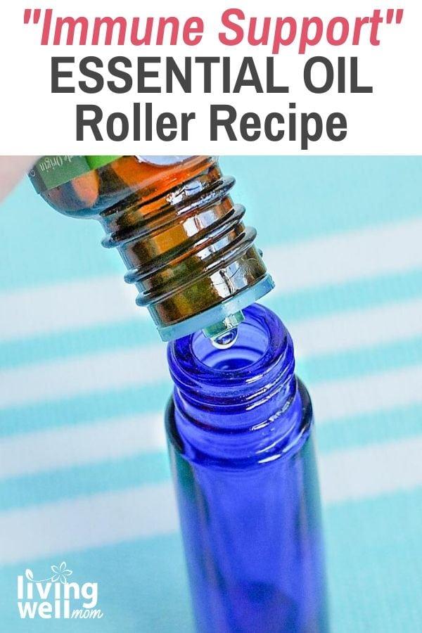 essential oils in roller bottle - immune support recipe