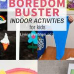 collection of indoor boredom buster activities for children