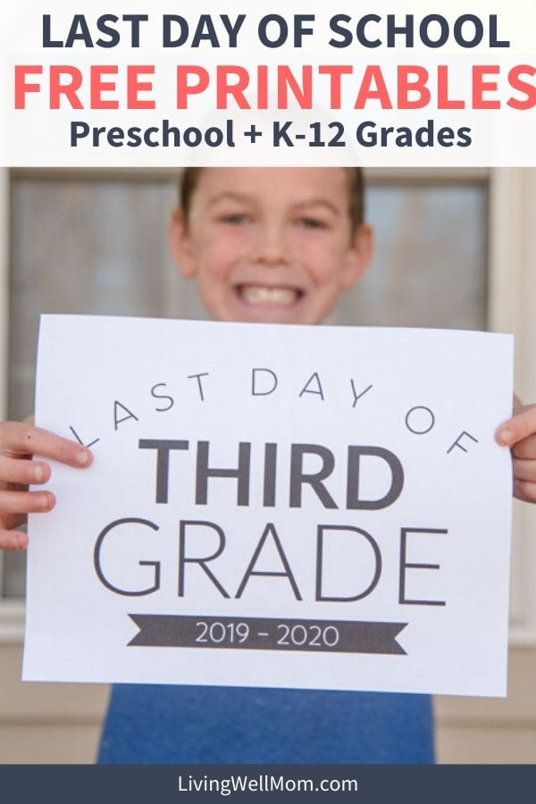 Young child holding up a sign to mark the last day of school (3rd grade)