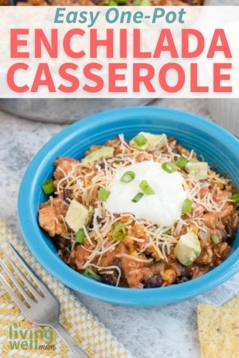 Pinterest image for easy one-pot enchilada casserole.