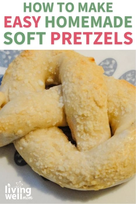 Pinterest image for how to make easy homemade soft pretzels.