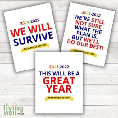 colorful printables for 2021 school year - we will survive, hybrid learning, this will be a great year on white wood