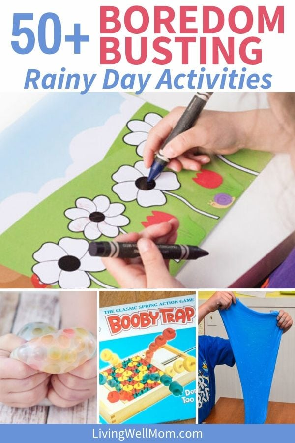 collection of boredom busting rainy day activities